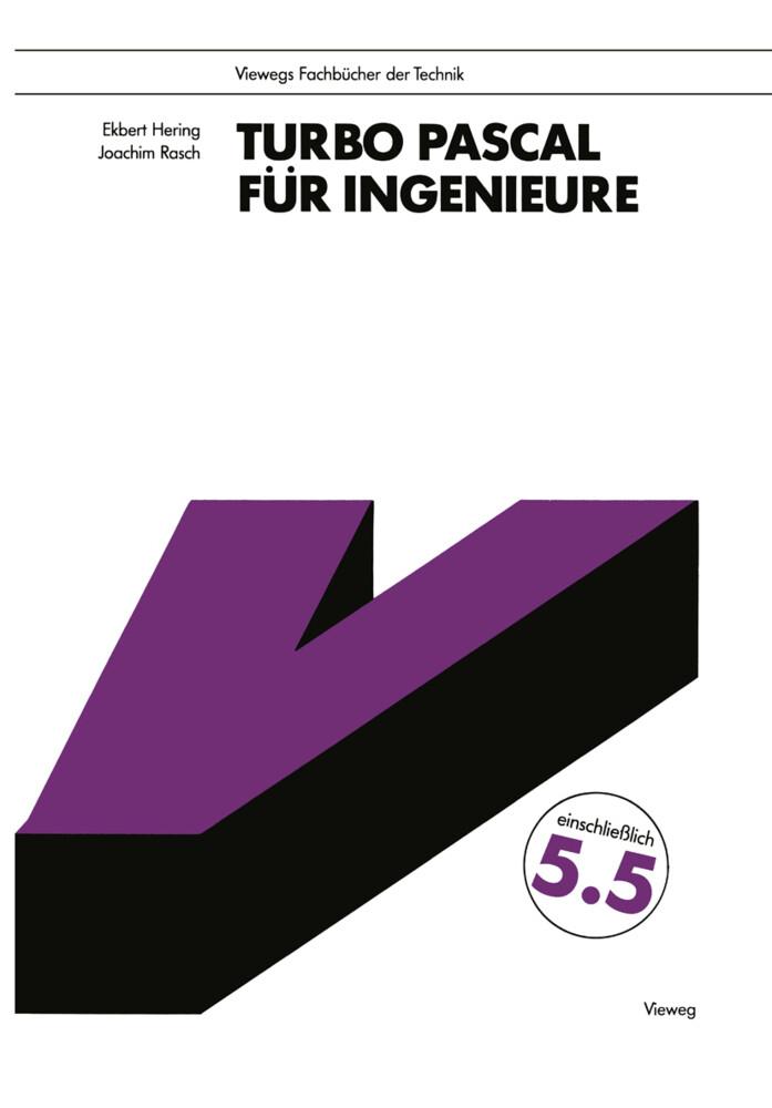 Turbo Pascal für Ingenieure als Buch von Ekbert...