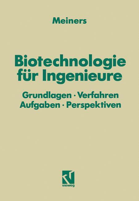 Biotechnologie für Ingenieure als Buch von Mari...