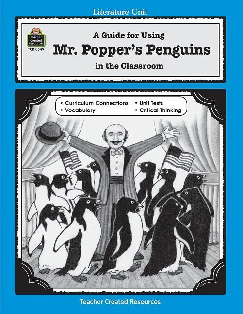 A Guide for Using Mr. Popper's Penguins in the Classroom als Taschenbuch