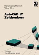 AutoCAD LT - Zeichenkurs