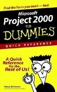 Microsoft. Project 2000 for Dummies. Quick Reference