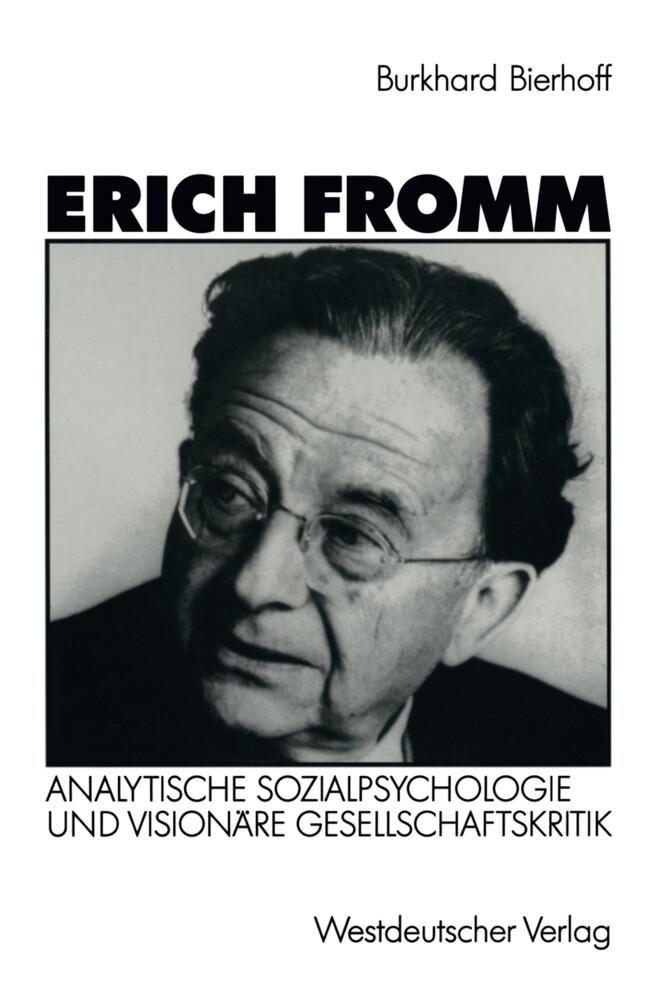 Erich Fromm als Buch von Burkhard Bierhoff