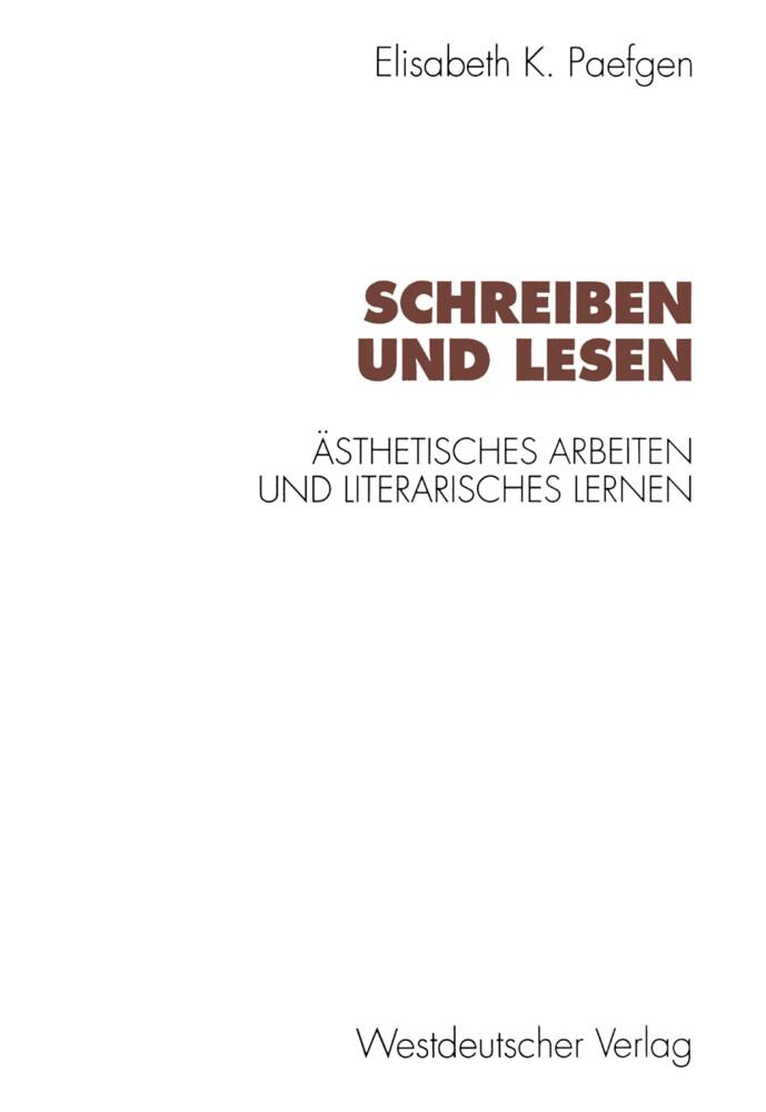 Schreiben und Lesen als Buch von Elisabeth Paefgen