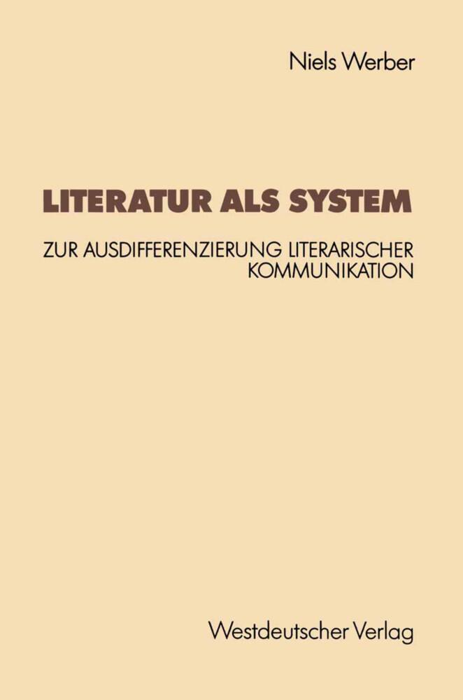 Literatur als System als Buch von Niels Werber