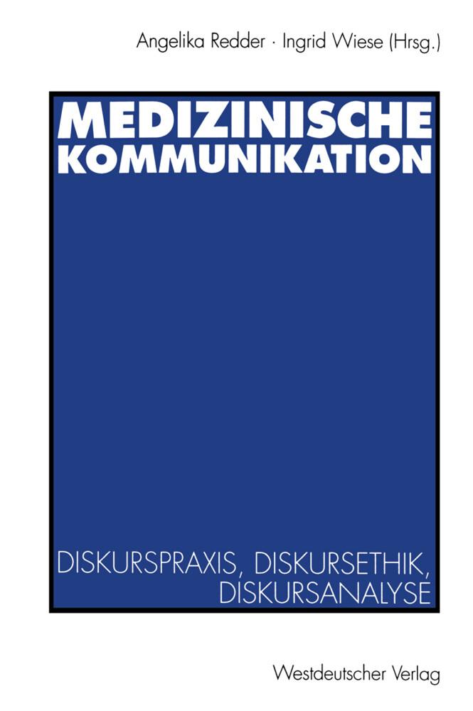 Medizinische Kommunikation als Buch von Angelik...