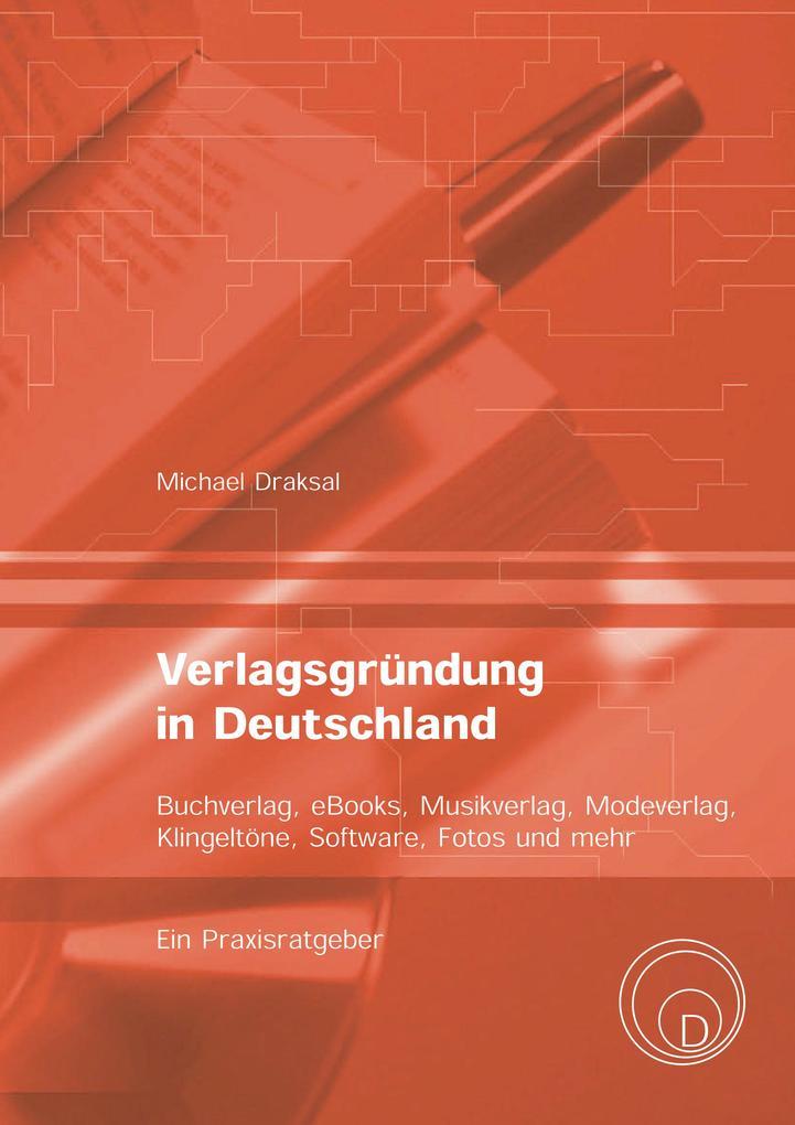 Verlagsgründung in Deutschland - Buchverlag, eB...