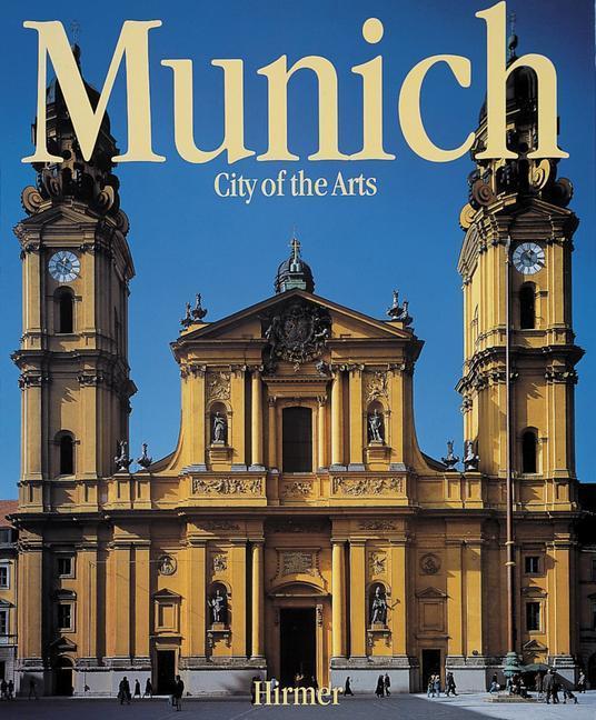 Munich: City of the Arts als Buch (gebunden)