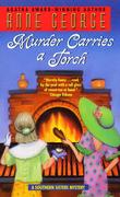 Murder Carries a Torch: A Southern Sisters Mystery