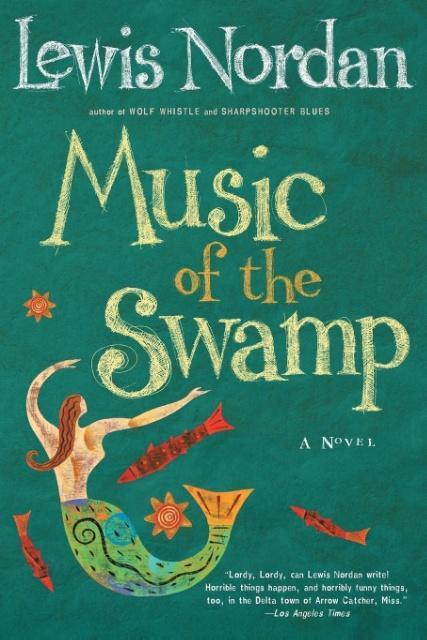 Music of the Swamp als Taschenbuch