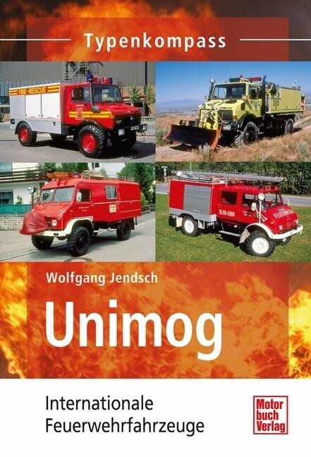 Unimog Einsatzfahrzeuge als Buch von Wolfgang J...