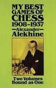 My Best Games of Chess, 1908?1937