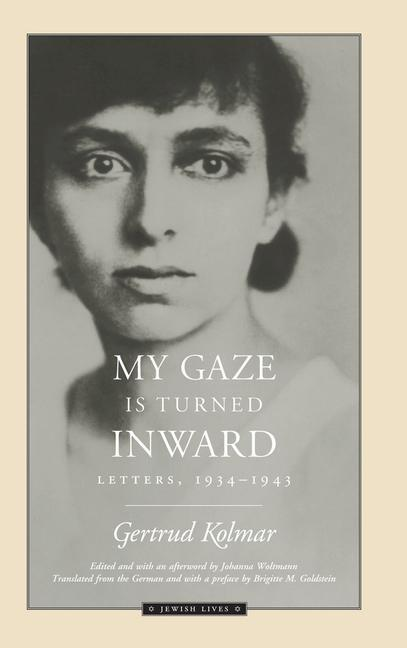 My Gaze Is Turned Inward: Letters 1934-1943 als Taschenbuch