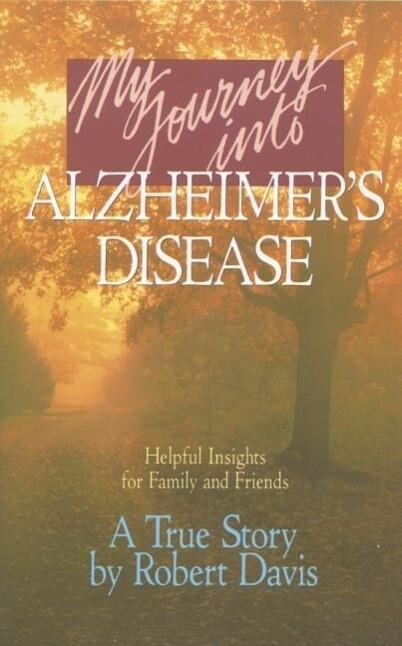 My Journey Into Alzheimer's Disease als Taschenbuch