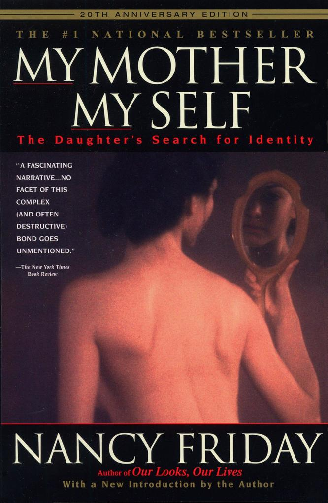 My Mother/My Self: The Daughter's Search for Identity als Taschenbuch