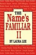 The Name's Familiar II