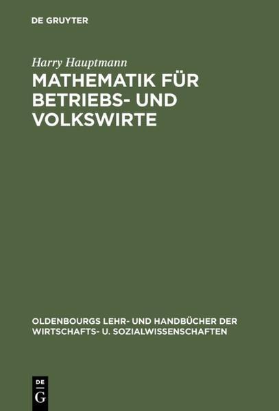 Mathematik für Betriebs- und Volkswirte als Buch