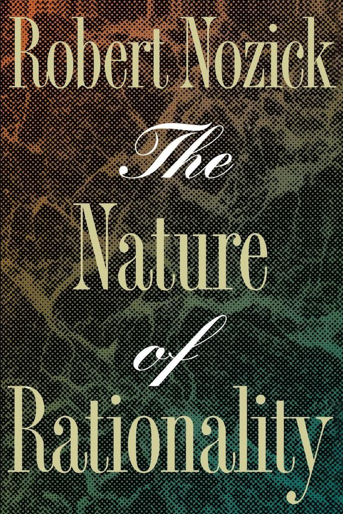 The Nature of Rationality als Taschenbuch