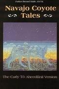 Navajo Coyote Tales: The Curly Tó Aheedlíinii Version