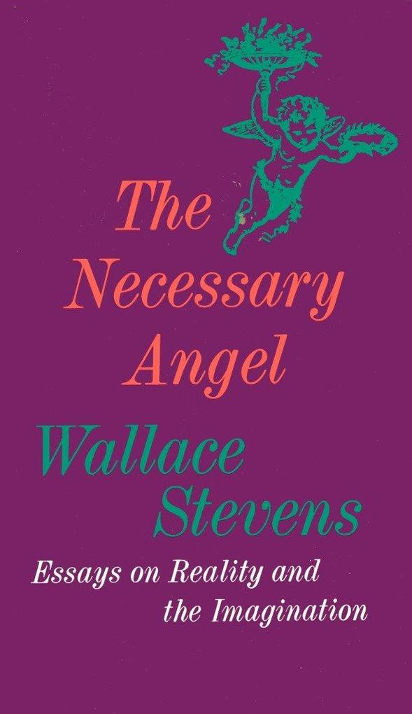 The Necessary Angel: Essays on Reality and the Imagination als Taschenbuch