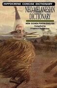 Neo-Melanesian-English Concise Dictionary: New Guinea Pidgin-English
