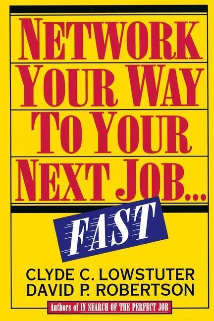 Network Your Way to Your Next Job Fast als Taschenbuch