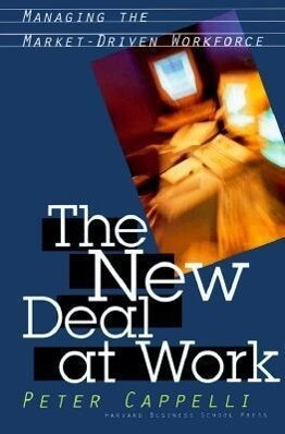 The New Deal at Work: Why Business Strategy Depends on Productive Friction and Dynamic Specialization als Buch