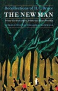 The New Man: Twenty-Nine Years a Slave, Twenty-Nine Years a Free Man. Recollections of H. C. Bruce