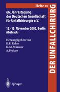 66. Jahrestagung der Deutschen Gesellschaft für Unfallchirurgie e. V.