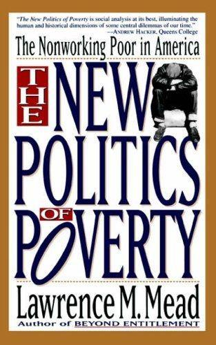 The New Politics of Poverty: The Nonworking Poor in America als Taschenbuch