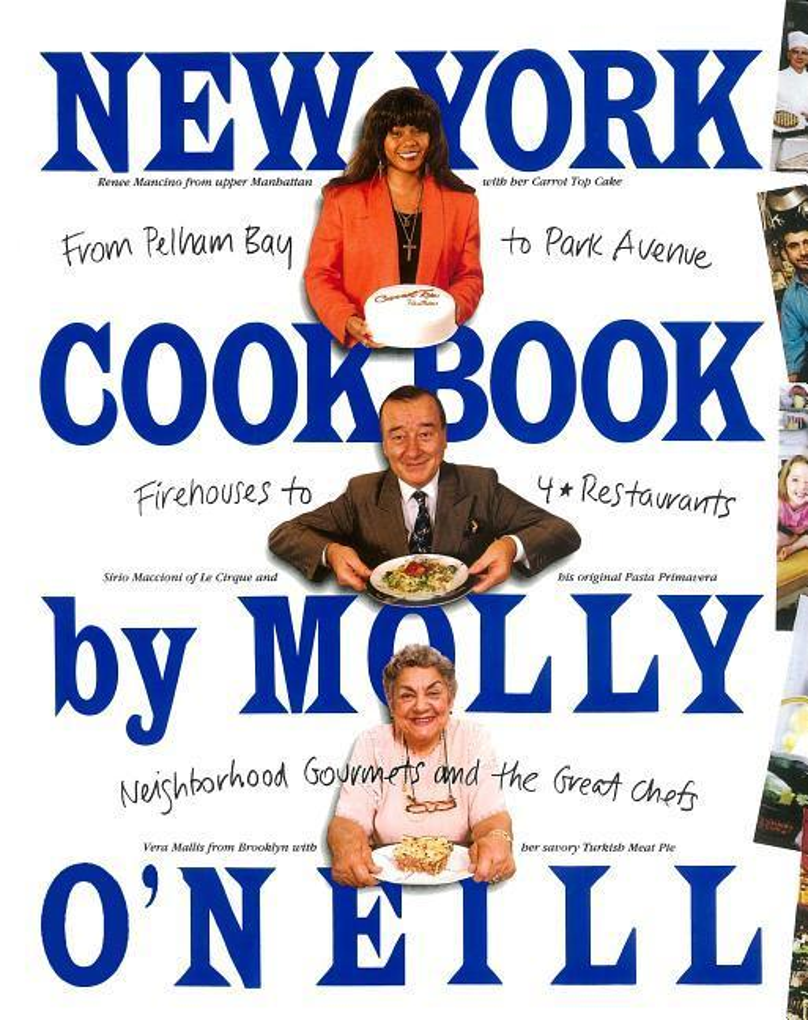 New York Cookbook: From Pelham Bay to Park Avenue, Firehouses to Four-Star Restaurants als Taschenbuch