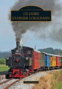 120 Jahre Stainzer Lokalbahn