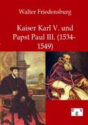 Kaiser Karl V. und Papst Paul III.