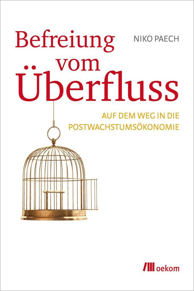 Befreiung vom Überfluss als Buch