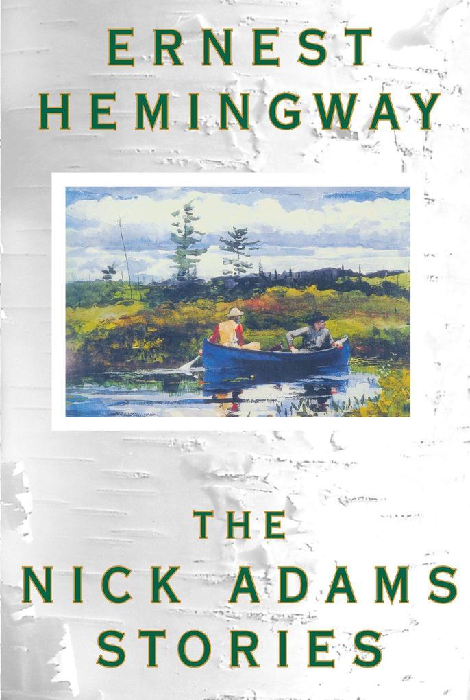 The Nick Adams Stories als Taschenbuch