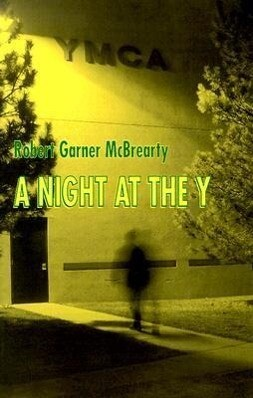 A Night at the y: A Collection of Short Stories als Taschenbuch
