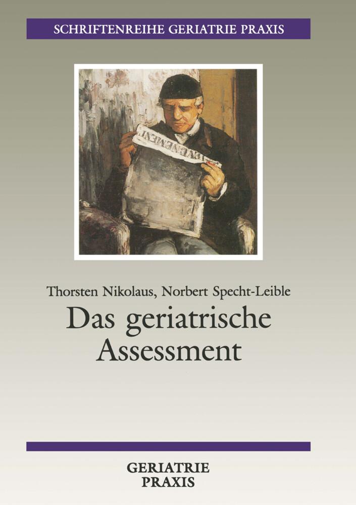 Das geriatrische Assessment als Buch von Thorst...