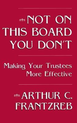Not on This Board You Don't als Buch (gebunden)