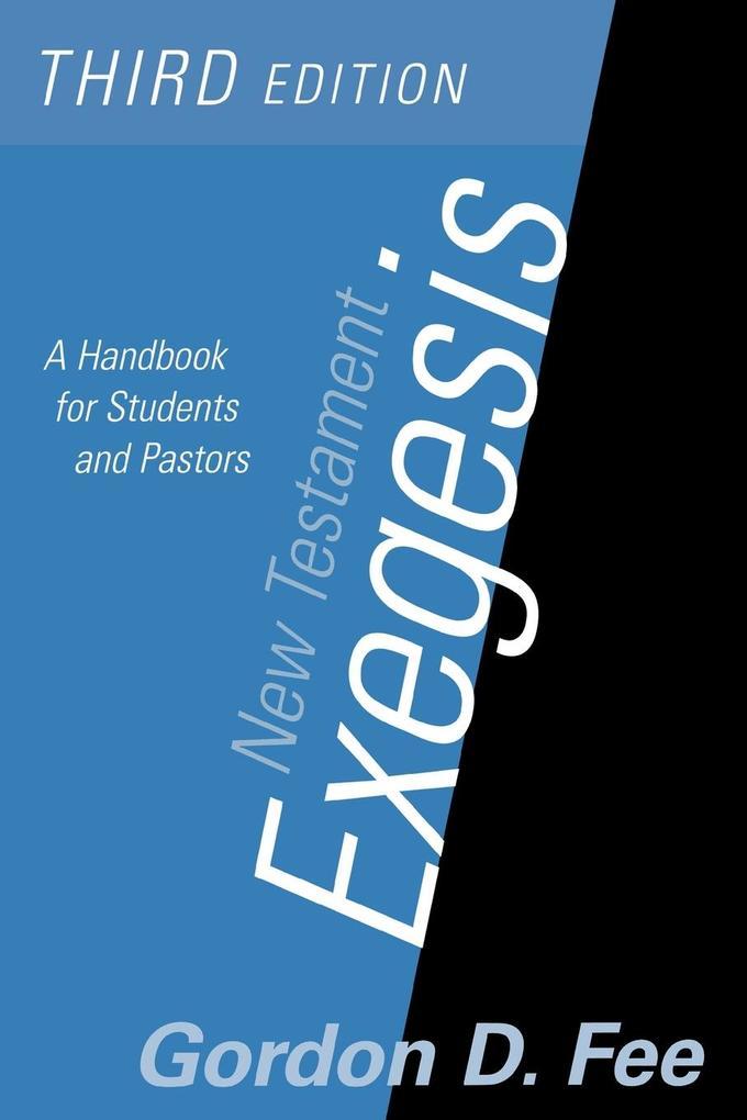New Testament Exegesis, Third Edition als Buch