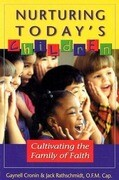 Nurturing Today's Children: Cultivating the Family of Faith