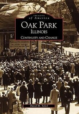 Oak Park, Illinois: Continuity and Change als Taschenbuch