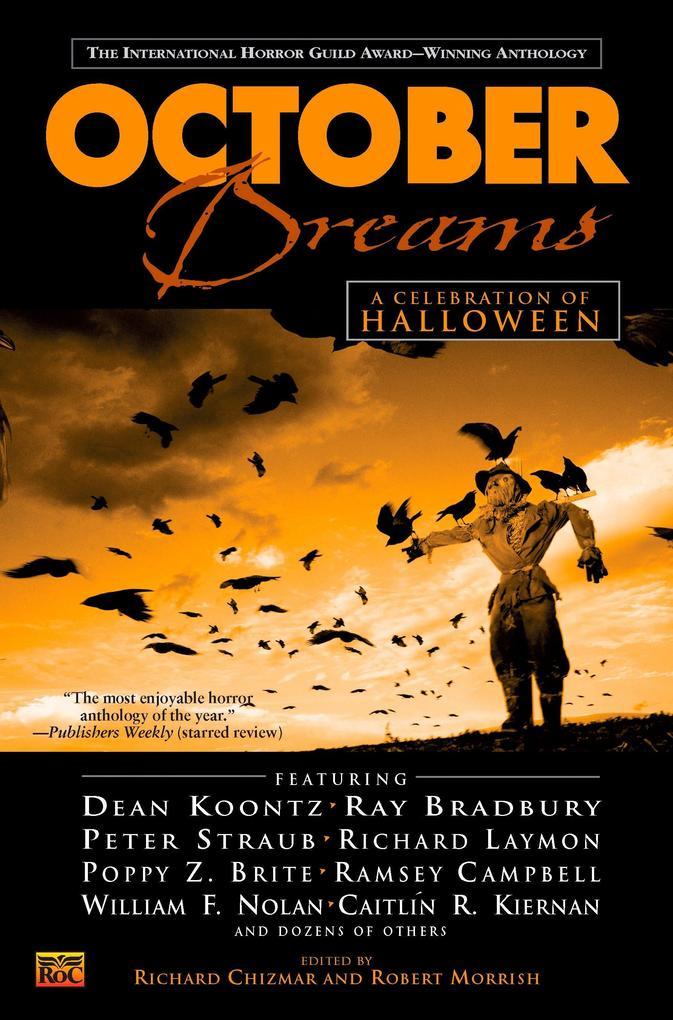October Dreams: A Celebration of Halloween als Taschenbuch