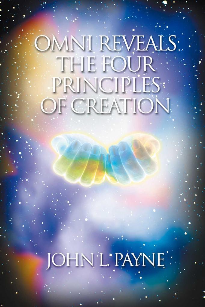 Omni Reveals the Four Principles of Creation als Taschenbuch