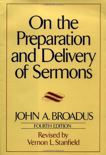 On the Preparation and Delivery of Sermons: Fourth Edition als Buch