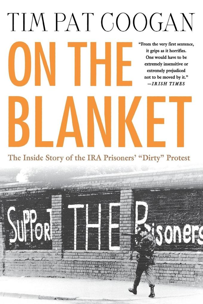 """On the Blanket: The Inside Story of the IRA Prisoners' """"Dirty"""" Protest als Taschenbuch"""