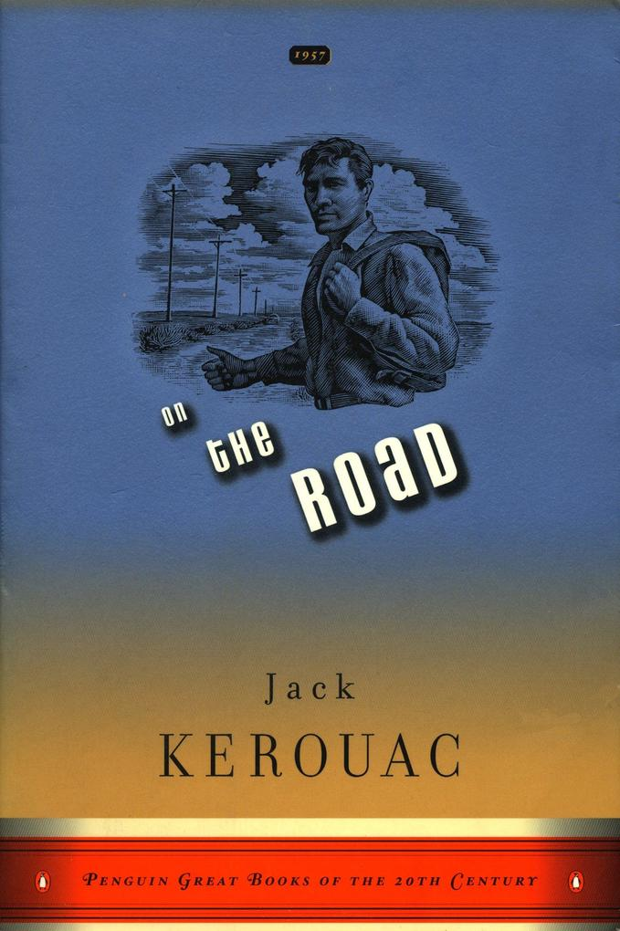 On the Road: (penguin Great Books of the 20th Century) als Taschenbuch