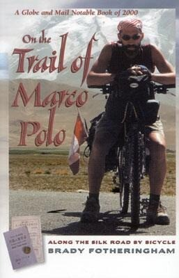 On the Trail of Marco Polo: Along the Silk Road by Bicycle als Taschenbuch