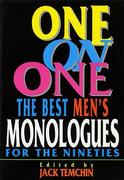 One on One: Best Monologues for the Nineties (Men)