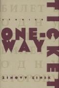 One-Way Ticket: Stories