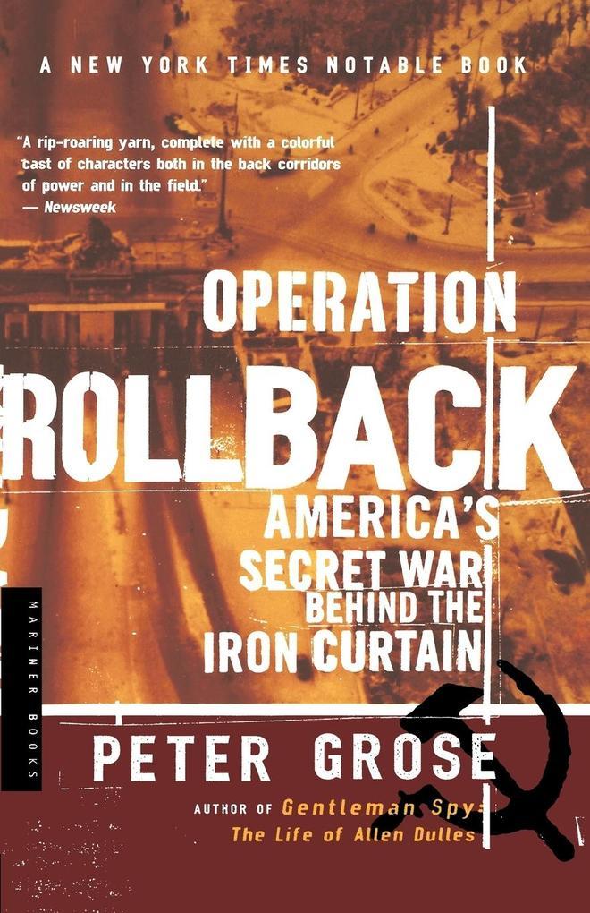 Operation Rollback: America's Secret War Behind the Iron Curtain als Taschenbuch