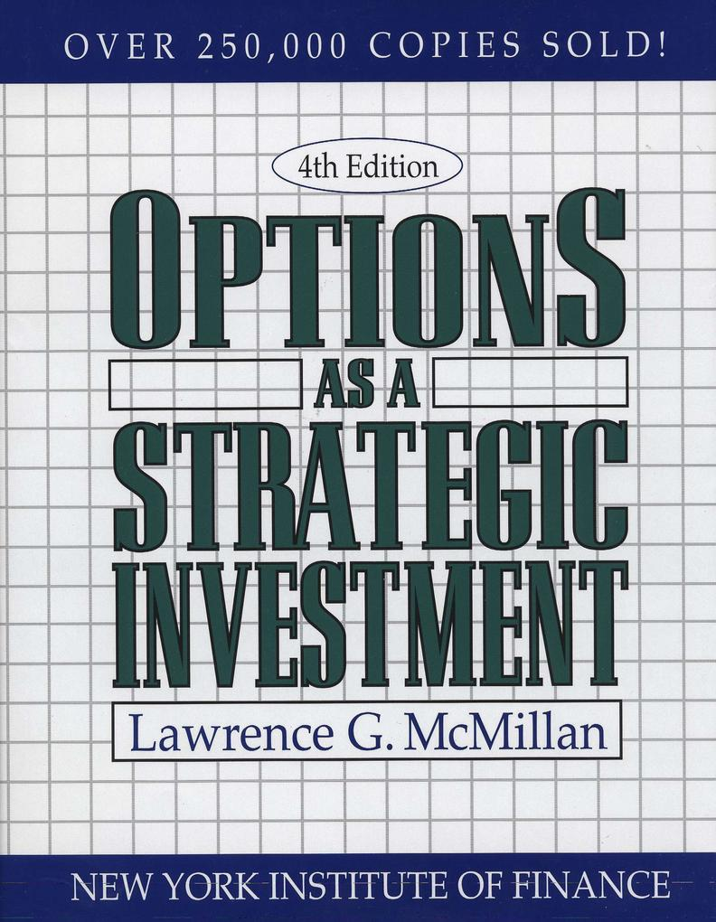 Options as a Strategic Investment: Fourth Edition als Taschenbuch